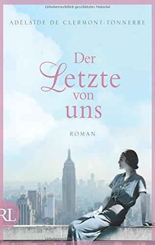 Buchseite und Rezensionen zu 'Der Letzte von uns: Roman' von Adélaïde de Clermont-Tonnerre