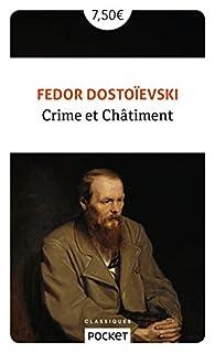 Crime et Châtiment par Fiodor Dostoïevski