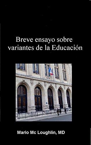 Breve ensayo sobre variantes de la Educación por Mario Jorge  Mc Loughlin