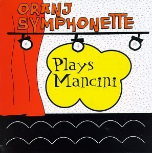 Plays Mancini by Oranj Symphonette