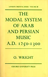 Modal System of Arab and Persian Music, A.D.1250-1300 (London Oriental series)