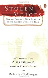 Stolen Voices: Young People's War Diaries, from World War I to Iraq (2006-12-26)
