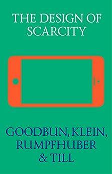 The Design of Scarcity (English Edition) di [Goodbun, Jon, Klein, Michael, Till, Jeremy, Rumpfhuber, Andreas]