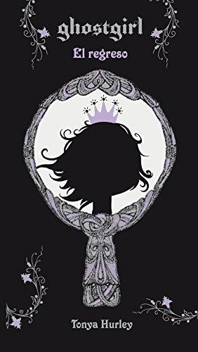 El regreso (Ghostgirl 2)