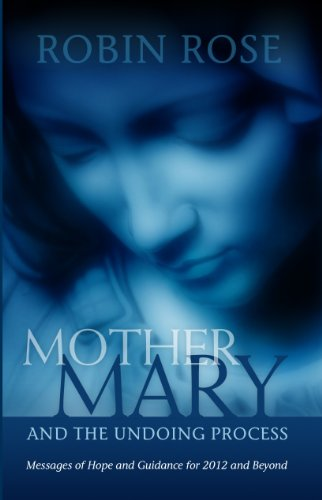 Mother Mary and the Undoing Process (English Edition)
