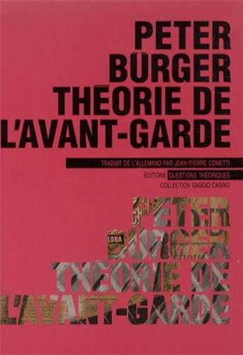 Théorie de l'avant-garde par Peter Bürger