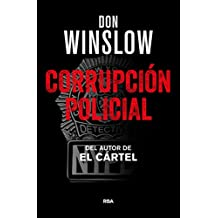 Corrupción Policial (NOVELA POLICÍACA)