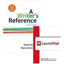Writer's Reference With 2016 Mla Update + Launchpad for a Writer's Reference, 8th Ed. Twelve Month Access