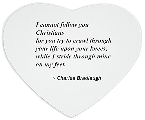 heartshaped-mousepad-with-i-cannot-follow-you-christians-for-you-try-to-crawl-through-your-life-upon