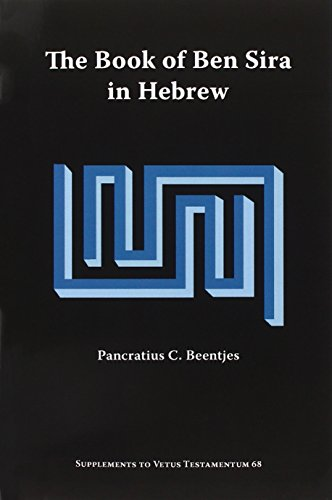 The Book of Ben Sira in Hebrew: A Text Edition of All Extant Hebrew Manuscripts and a Synopsis of All Parallel Hebrew Ben Sira Texts (Supplements to Vetus Testamentum)