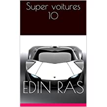Super voitures 10 (French Edition)