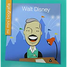 Walt Disney Sp (Mi Mini Biografia / My Itty-Bitty Bio)