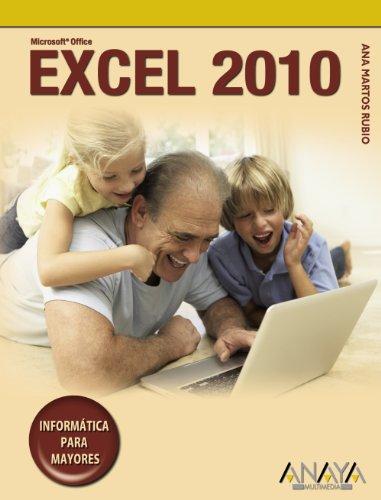Excel 2010 (Informática Para Mayores)
