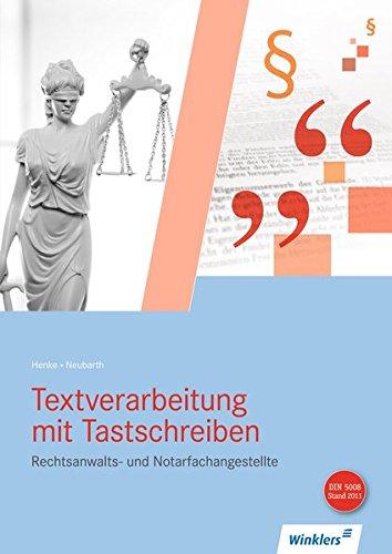 Rechtsanwalts- und Notarfachangestellte: Textverarbeitung mit Tastschreiben: Schülerband