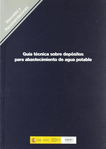 Descargar Libro Guía técnica sobre depósitos para abastecimiento de agua potable. R-20 de Cedex Varios Autores