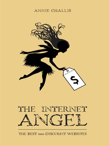 The Internet Angel: The Best 1000 Discount Websites (English Edition)