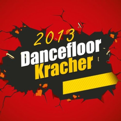 Dancefloor Kracher 2013