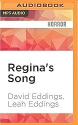 Regina's Song by David Eddings (2016-05-03)