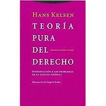 Teoría pura del derecho: Introducción a los problemas de la ciencia jurídica. Primera edición de 1934 (Estructuras y Procesos. Derecho)