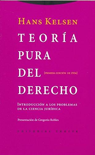 Teoría pura del derecho: Introducción a los problemas de la ciencia jurídica. Primera edición de 1934 (Estructuras y Procesos. Derecho) por Hans Kelsen
