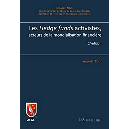 Les Hedge funds activistes, acteurs politiques de la mondialisation financière