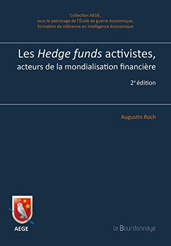 Les Hedge funds activistes, acteurs politiques de la mondialisation financière par Augustin Roch