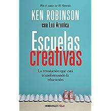 Escuelas creativas: La revolución que está transformando la educación (Clave)