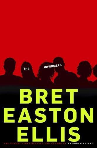 The Informers por Bret Easton Ellis
