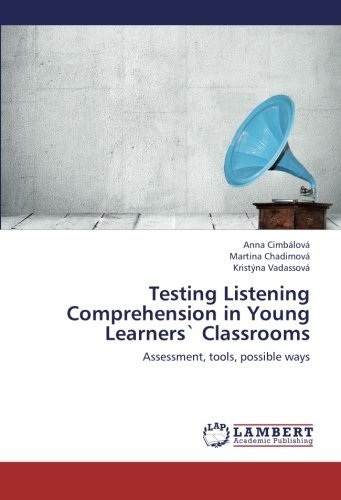 testing-listening-comprehension-in-young-learners-classrooms-assessment-tools-possible-ways-by-anna-