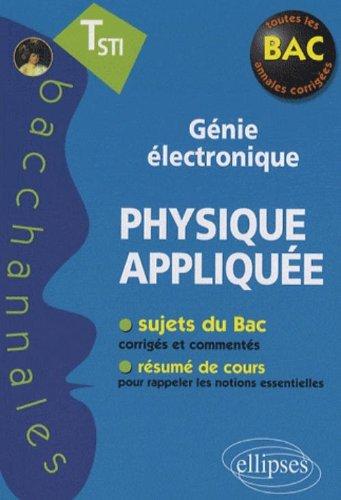 Physique appliquée Tle STI génie électronique par Mohamed Bahram, Pascal Clavier
