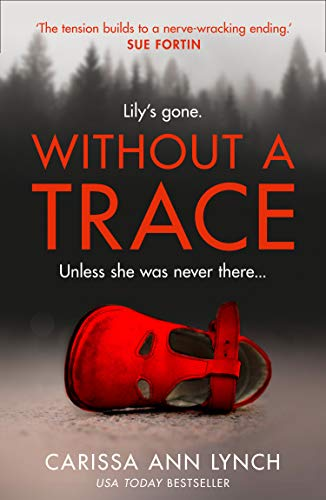 Without a Trace by [Lynch, Carissa Ann]