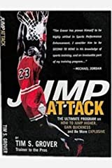 Jump Attack the Ultimate Program On How to Jump Higher and be More Explosive: 1 Paperback