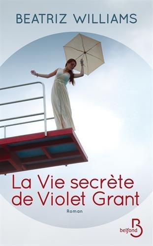 La vie secrète de Violet Grant