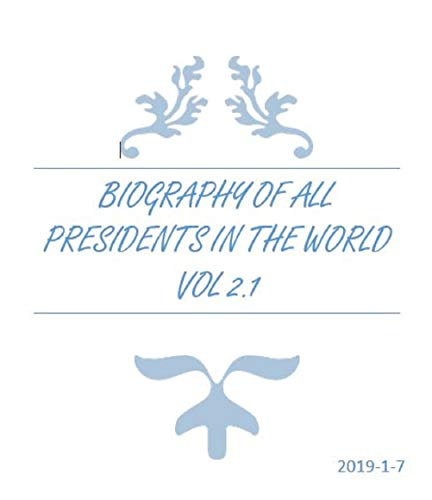 Biography of all presidents in the world vol 2.1: The first is US presidents Vol 2.1 PDF Descarga gratuita