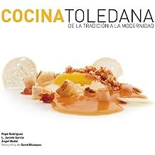Cocina Toledana. De la tradición a la modernidad.