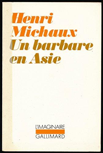 """Un barbare en Asie - Collection """"L'imaginaire"""", 1992 - Nouvelle édition revue et corrigée"""