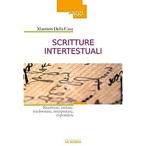 Scritture intertestuali: Riscrivere, imitare, tras