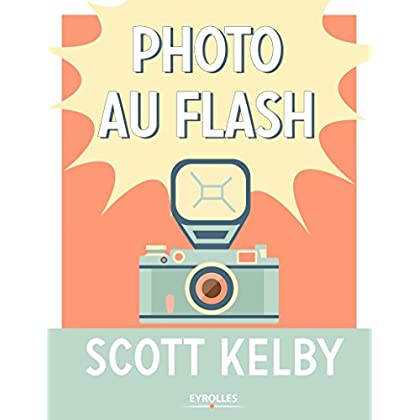 Photo au flash