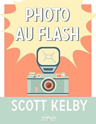 Photo au flash par Scott Kelby
