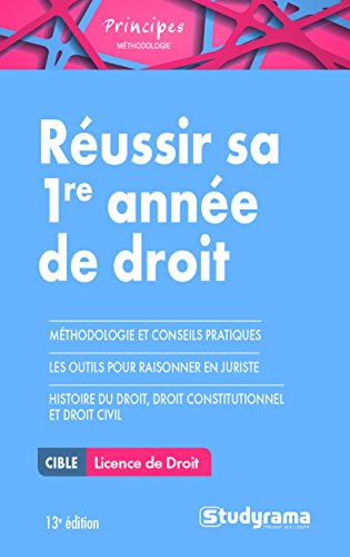 Réussir sa 1re année de droit par Raphaël Contini
