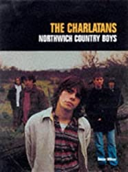 The Charlatans: Northwich Country Boys by Susan Wilson (1997-07-14)