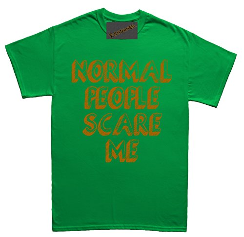 Renowned Normal People Scare me Herren T Shirt Grün