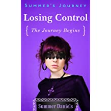 Summer's Journey: Volume One - Losing Control