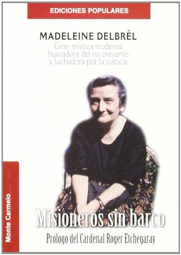 MISIONEROS SIN BARCO por MADELEINE DELBREL