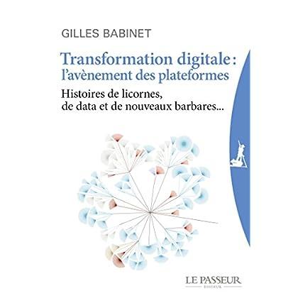 Transformation digitale : l'avènement des plateformes