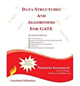 [(Data Structures and Algorithms for Gate: Solutions to All Previous Gate Questions Since 1991 )] [Author: Narasimha Karumanchi] [Dec-2011]