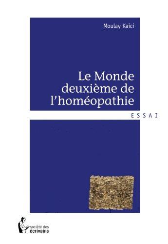 LE MONDE DEUXIEME DE L'HOMEOPATHIE
