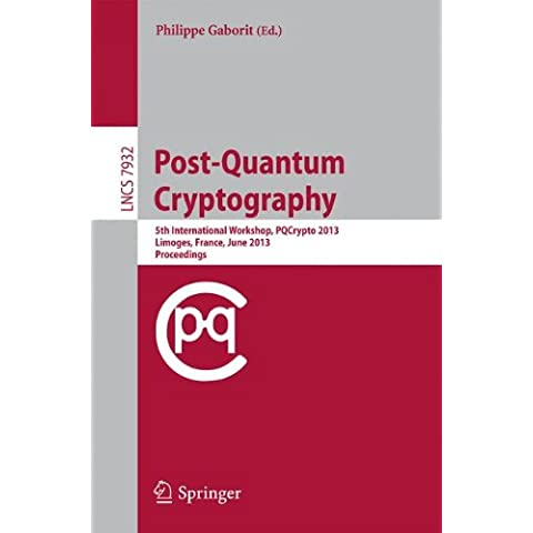 Post-Quantum Cryptography: 5th International Workshop, Pqcrypto 2013,