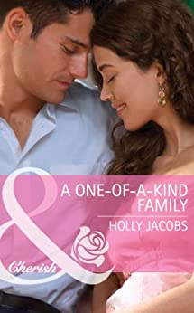 A One-of-a-Kind Family (Mills & Boon Cherish) by [Jacobs, Holly]