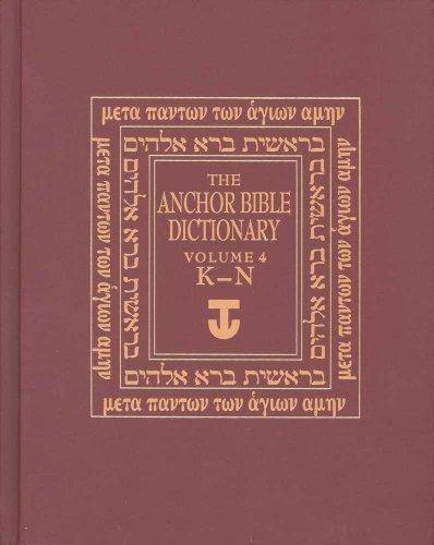 Anchor Bible Dictionary K-N V 4 (Anchor Yale Bible Dictionary) (Anchor Dictionary Yale Bible)